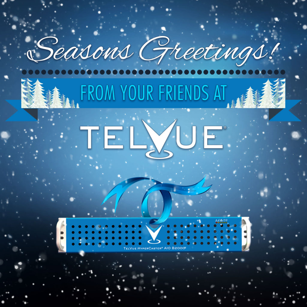 Seasons Greetings from your friends at TelVue